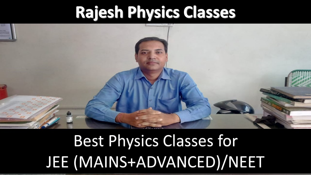 Home - Best Physics Classes for JEE Mains, JEE Advanced & NEET in